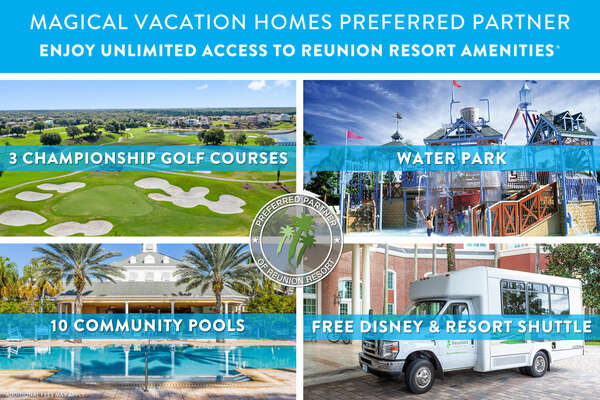 Enjoy all that Reunion Resort has to offer